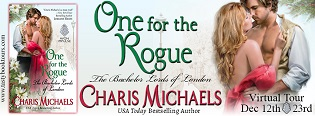 One for the Rogue: The Bachelor Lords of London #3 by Charis Michaels