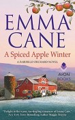 A Spiced Apple Winter: Fairfield Orchard #2 by Emma Cane
