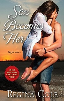Sex Becomes Her: Sexy #1 by Regina Cole