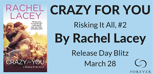 Crazy for You: Risking It All #2 by Rachel Lacey