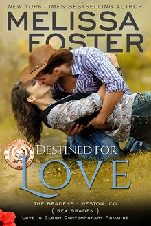 Destined for Love: The Bradens at Weston, Co #2 by Melissa Foster