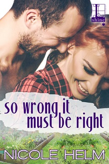 So Wrong It Must Be Right by Nicole Helm