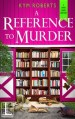 A Reference to Murder by Kym Roberts