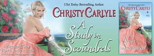 A Study in Scoundrels: Romancing the Rules #2 by Christy Carlyle