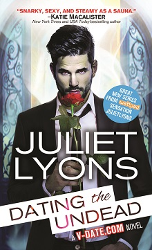 Dating The Undead: V-Date.Com #1 by Juliet Lyons