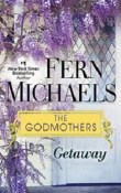 Getaway: The Godmother #9 by Fern Michaels