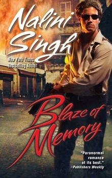 Blaze of Memory: Psy-Changeling #7 by Nalini Singh