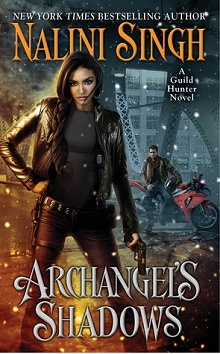 Archangel's Shadows: Guild Hunter #7 by Nalini Singh