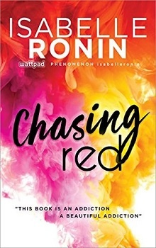 Chasing Red: Red #1 by Isabelle Ronin