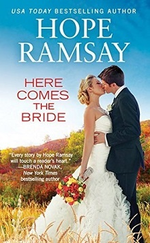 Here Comes the Bride: Chapel of Love #3 by Hope Ramsay