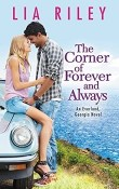 The Corner of Forever and Always: Everland Georgia #2 by Lia Riley