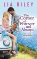 Corner of Forever and Always by Lia Riley