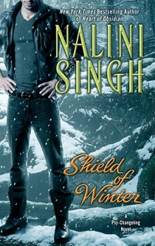 Shield of Winter: Psy-Changeling #13 by Nalini Singh