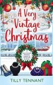 A Very Vintage Christmas by Tilly Tennant
