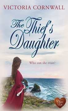 The Thief's Daughter: Cornish Tales #1 by Victoria Cornwall