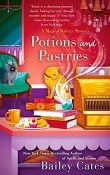 Potions and Pastries: Magical Bakery Mystery #7 by Bailey Cates