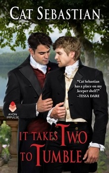 It Takes Two to Tumble: Seducing the Sedgwicks #1 by Cat Sebastian