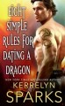 Eight Simple Rules for Dating a Dragon by Kerrelyn Sparks