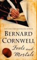 Fools and Mortals by Bernard Cornwell