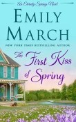 The First Kiss of Spring: Eternity Springs #14 by Emily March