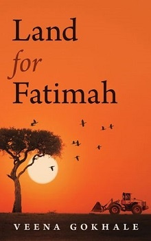 Land For Fatimah by Veena Gokhale