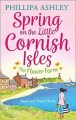 Spring on the Little Cornish Isles; The Flower Farm by Phillipa Ashley