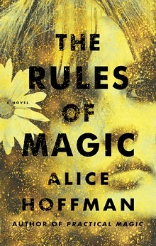 The Rules of Magic: Practical Magic #2 by Alice Hoffman