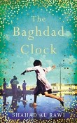 The Baghdad Clock by Shahad Al Rawi