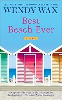 Best Beach Ever: Ten Beach Road #6 by Wendy Wax