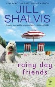 Rainy Day Friends: Wildstone #2 by Jill Shalvis
