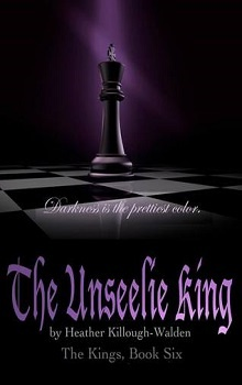 The Unseelie King: The Kings #6 by Heather Killough-Walden
