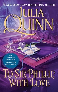To Sir Phillip, With Love: Bridgertons #5 by Julia Quinn