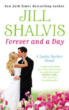 Forever and a Day: Lucky Harbor #6 by Jill Shalvis