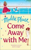 Come Away with Me by Maddie Please