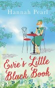 Evie's Little Black Book by Hannah Pearl