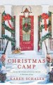 Christmas Camp by Karen Schaler