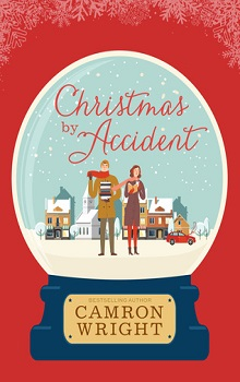Christmas by Accident by Camron Wright