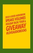 A Good AudioBook Speaks Volumes Holiday Giveaway