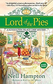 Lord of the Pies: Kensington Palace Chef Mystery #2 by Nell Hampton