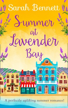 Summer at Lavender Bay: Lavender Bay #2 by Sarah Bennett