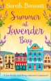 Summer at Lavender Bay by Sarah Bennett