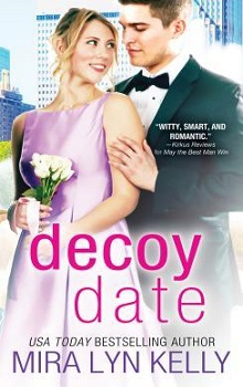 The Decoy Date: The Wedding Date #4 by Mira Lyn Kelly