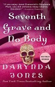 Seventh Grave and No Body: Charley Davidson #7 by Darynda Jones