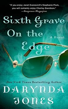 Sixth Grave on the Edge: Charley Davidson #6 by Darynda Jones