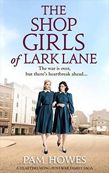 The Shop Girls of Lark Lane by Pam Howes