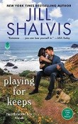 Playing for Keeps: Heartbreaker Bay #7 by Jill Shalvis