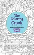 The Coloring Crook: Pen & Ink Mysteries #2 by Krista Davis
