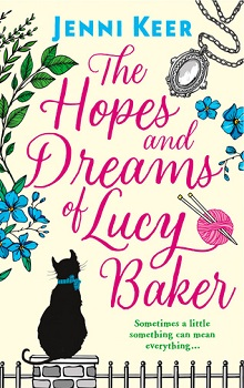 The Hopes and Dreams of Lucy Baker by Jenni Keer