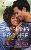 Crashing into Her: Love on Cue #3 by Mia Sosa