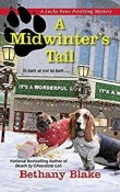 A Midwinter's Tail: Lucky Paws Petsitting Mystery #4 by Bethany Blake